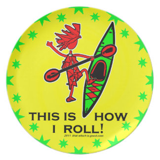 Kayak This Is How I Roll II Melamine Plate