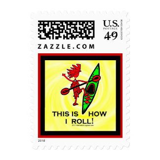 Kayak This Is How I Roll II Postage Stamp