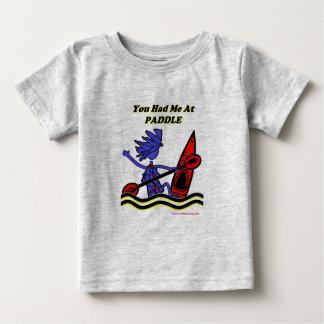 Kayak: You Had Me At Paddle Baby T-Shirt