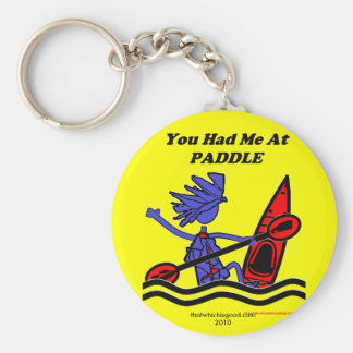 Kayak: You Had Me At Paddle Basic Round Button Keychain