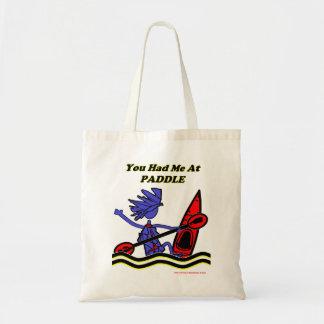 Kayak: You Had Me At Paddle Budget Tote Bag