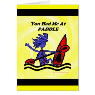 Kayak: You Had Me At Paddle Card