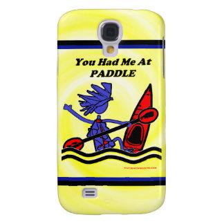 Kayak: You Had Me At Paddle Samsung Galaxy S4 Cover