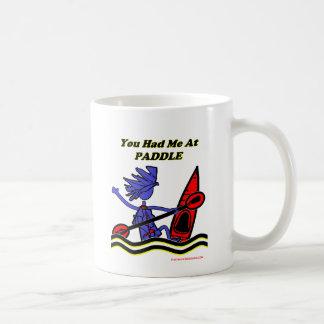 Kayak: You Had Me At Paddle Coffee Mug