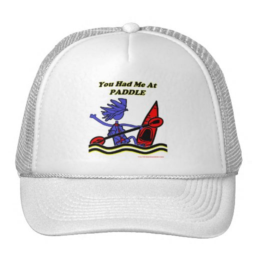 Kayak: You Had Me At Paddle Trucker Hat