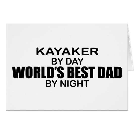 Kayaker World's Best Dad by Night Card