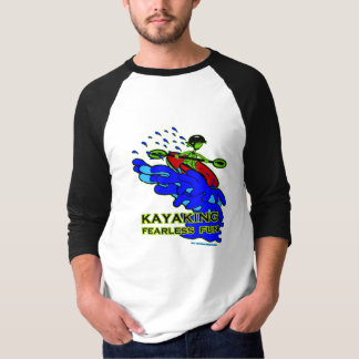 Kayaking Fearless Fun Gifts T-Shirt