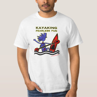 Kayaking Fearless Fun T-Shirt