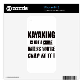 Kayaking is not a crime skins for the iPhone 4
