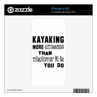 Kayaking more awesome than whatever it is you do skins for iPhone 4
