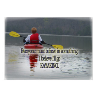 KAYAKING MOTTO / QUOTE FRAMED PRINT