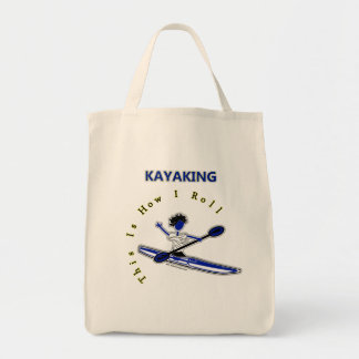 Kayaking This Is How I Roll Bag