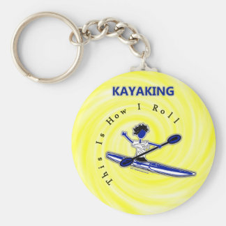 Kayaking This Is How I Roll Key Chains