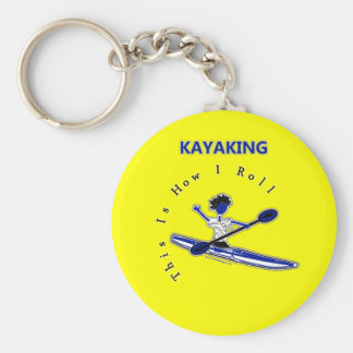 Kayaking This Is How I Roll Keychains
