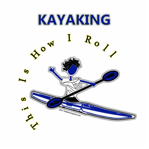 Kayaking This Is How I Roll Photo Sculpture Ornament