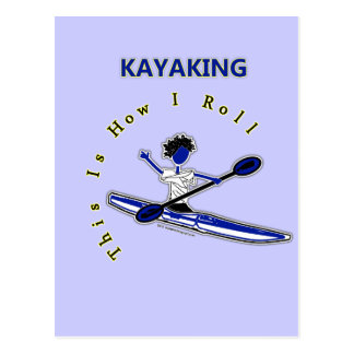 Kayaking This Is How I Roll Postcard