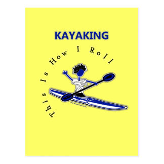 Kayaking This Is How I Roll Postcards