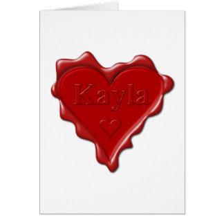 Kayla. Red heart wax seal with name Kayla Card