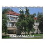 Kazincbarcika, 2010 calendarios de pared