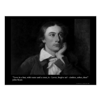 Keats Love/Hut Quote On Collectible Art Posters