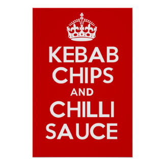KEBAB CHIPS and CHILLI SAUCE Poster