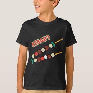 Kebab? T-Shirt