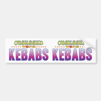 Kebabs 2 Obsessed Bumper Sticker