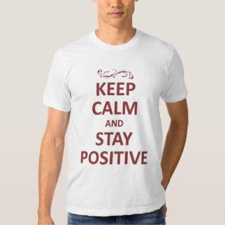Kedep calm stay positive shirts
