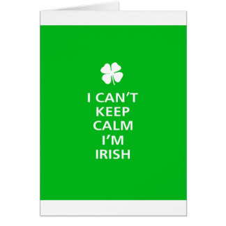 Kee Calm Im Irish Card