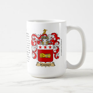 Keener, the Origin, the Meaning and the Crest Classic White Coffee Mug