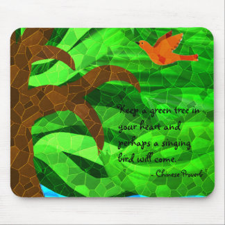 Keep a green tree in your heart mousepad