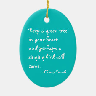 Keep a green tree in your heart ornament