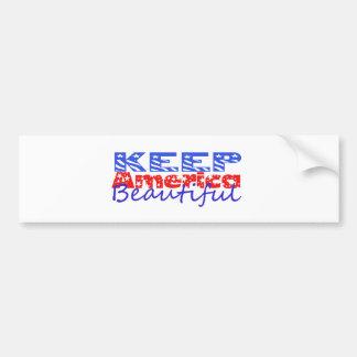 Keep America Beautiful Car Bumper Sticker