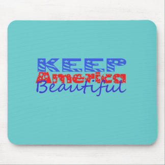 Keep America Beautiful Mouse Pad