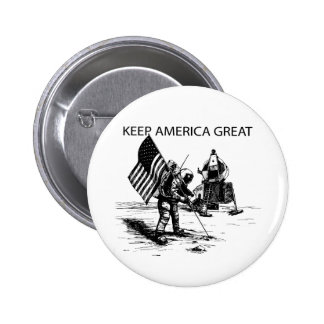 Keep America Great Moon Mission Pinback Button