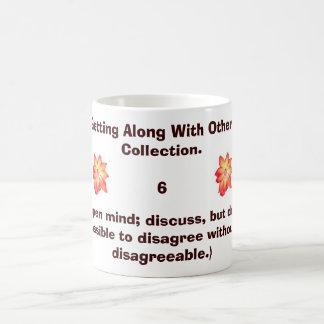 Keep an open mind; discuss, but don't a... coffee mug