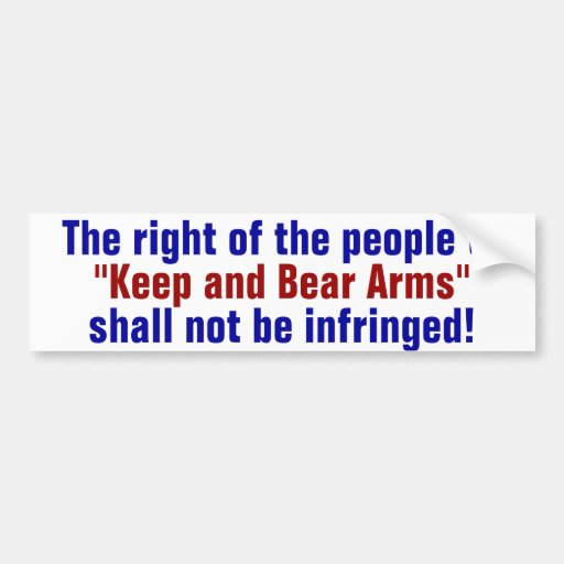 keep and bear arms bumper stickers