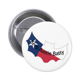 Keep Austin Batty Button