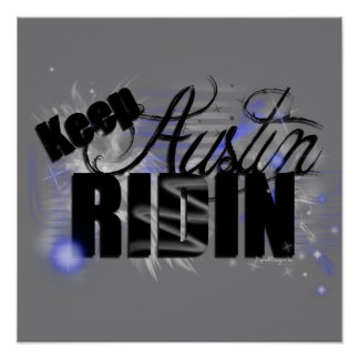 Keep Austin Ridin Poster
