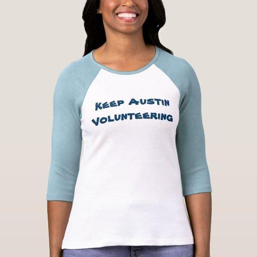 Keep Austin Volunteering Ladies 34 Sleeve Tee T-Shirt, Hoodie, Sweatshirt