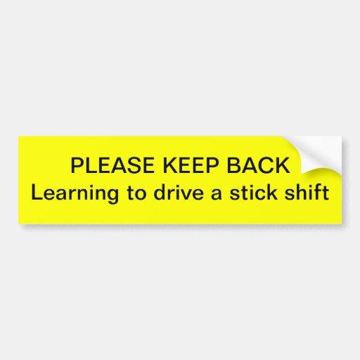 Keep back bumper stickers