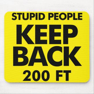 Keep Back mousepad