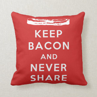 Keep Bacon And Never Share Pillow