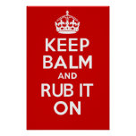 KEEP BALM and RUB IT ON Posters
