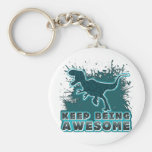 Keep Being Awesome Keychains