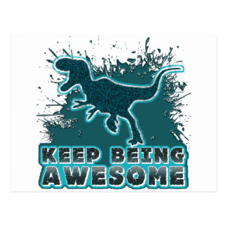 Keep Being Awesome Post Card