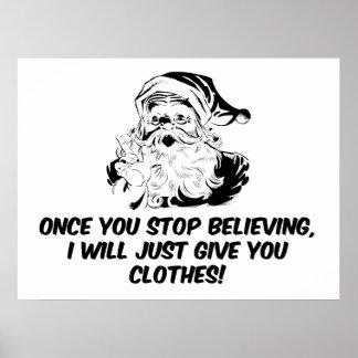 Keep Believing Santas Warning Posters