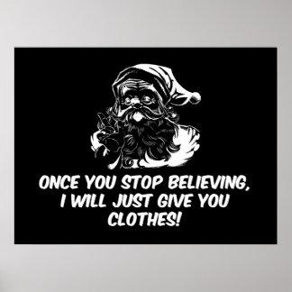 Keep Believing Santas Warning Poster