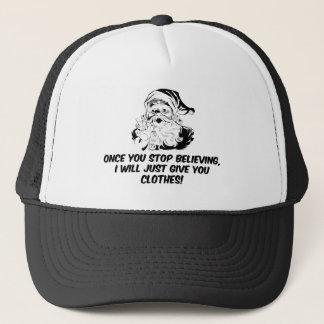 Keep Believing Santas Warning Trucker Hat