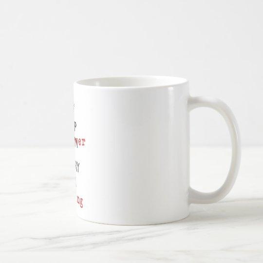 KEEP BENT OVER COFFEE MUG
